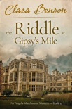 The Riddle at Gipsy's Mile book summary, reviews and download
