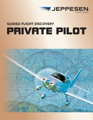 Guided Flight Discovery - Private Pilot Textbook by Jeppesen Sanderson, Inc. book summary, reviews and downlod