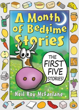 A Month of Bedtime Stories: The First Five Stories by Neil McFarlane E-Book Download