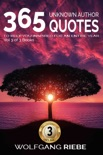 365 Unknown Author Quotes to Keep You Inspired for an Entire Year 3 book summary, reviews and downlod