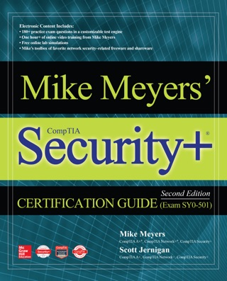 Mike Meyers' CompTIA Security+ Certification Guide, Second Edition (Exam SY0-501) by Mike Meyers & Scott Jernigan E-Book Download