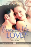 Remember Me, Love? book summary, reviews and downlod