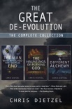 The Great De-evolution: The Complete Collection book summary, reviews and downlod