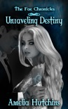 Unraveling Destiny book summary, reviews and downlod