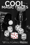 Cool Magic Tricks book summary, reviews and downlod