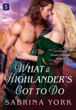 What a Highlander's Got To Do book summary, reviews and downlod