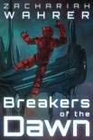 Breakers of the Dawn book summary, reviews and download