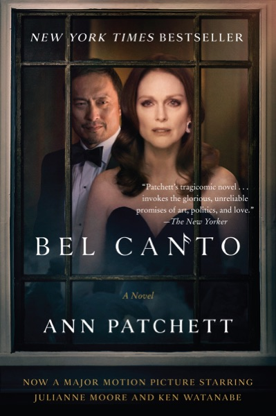Bel Canto by Ann Patchett Book Summary, Reviews and E-Book Download