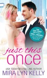 Just This Once book summary, reviews and downlod