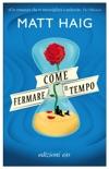 Come fermare il tempo book summary, reviews and downlod
