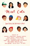 Meet Cute book summary, reviews and downlod