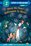Have No Fear! Halloween is Here! book summary, reviews and download