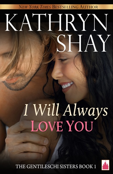 I Will Always Love You by Kathryn Shay Book Summary, Reviews and E-Book Download