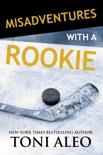 Misadventures with a Rookie book summary, reviews and downlod