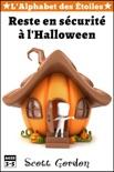L'Alphabet des Étoiles: Reste en sécurité à l'Halloween book summary, reviews and download