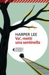 Va', metti una sentinella book summary, reviews and downlod