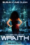 The Debt Collector: WRAITH (Season Two) book summary, reviews and downlod