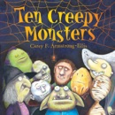 Ten Creepy Monsters book summary, reviews and download