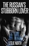 The Russian's Stubborn Lover