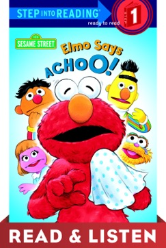 Elmo Says Achoo! (Sesame Street): Read & Listen Edition E-Book Download