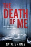The Death Of Me book summary, reviews and download
