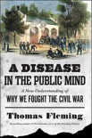 A Disease in the Public Mind book summary, reviews and downlod