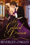 Her Gilded Prison book summary, reviews and downlod