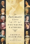The Intimate Lives of the Founding Fathers book summary, reviews and downlod