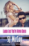 Laugh Like You've Never Cried book summary, reviews and downlod