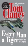 Every Man A Tiger (Revised) book summary, reviews and downlod