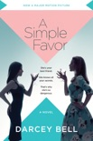 A Simple Favor book summary, reviews and downlod