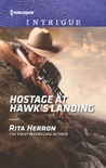 Hostage at Hawk's Landing book summary, reviews and downlod