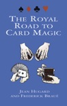 The Royal Road to Card Magic book summary, reviews and download