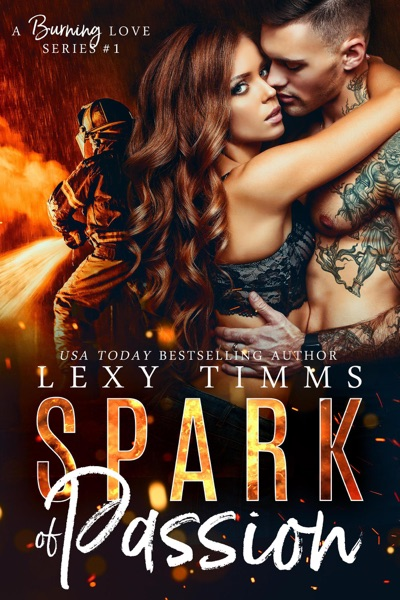 Spark of Passion by Lexy Timms Book Summary, Reviews and E-Book Download