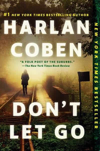 Don't Let Go by Harlan Coben Book Summary, Reviews and E-Book Download
