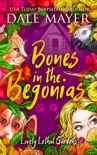 Bones in the Begonias book summary, reviews and download