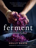 Ferment book summary, reviews and download