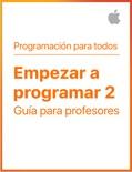 Empezar a programar 2 book summary, reviews and downlod