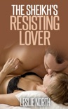 The Sheikh's Resisting Lover book summary, reviews and downlod