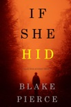 If She Hid (A Kate Wise Mystery—Book 4) book summary, reviews and downlod