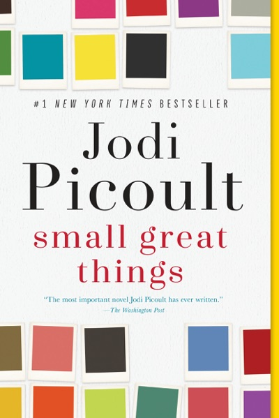 Small Great Things by Jodi Picoult Book Summary, Reviews and E-Book Download