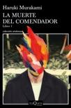 La muerte del comendador (Libro 1) book summary, reviews and downlod