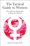 The Tactical Guide to Women book summary, reviews and download