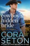 The Cowboy's Hidden Bride book summary, reviews and downlod