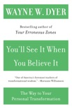 You'll See It When You Believe It book summary, reviews and downlod
