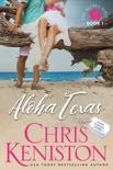 Aloha Texas book summary, reviews and downlod