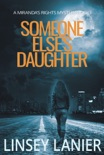 Someone Else's Daughter book summary, reviews and download