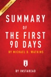 Summary of The First 90 Days book summary, reviews and downlod