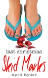 Last Christmas Skid Marks book summary, reviews and download