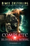 The Complete Bloodling Serial book summary, reviews and downlod